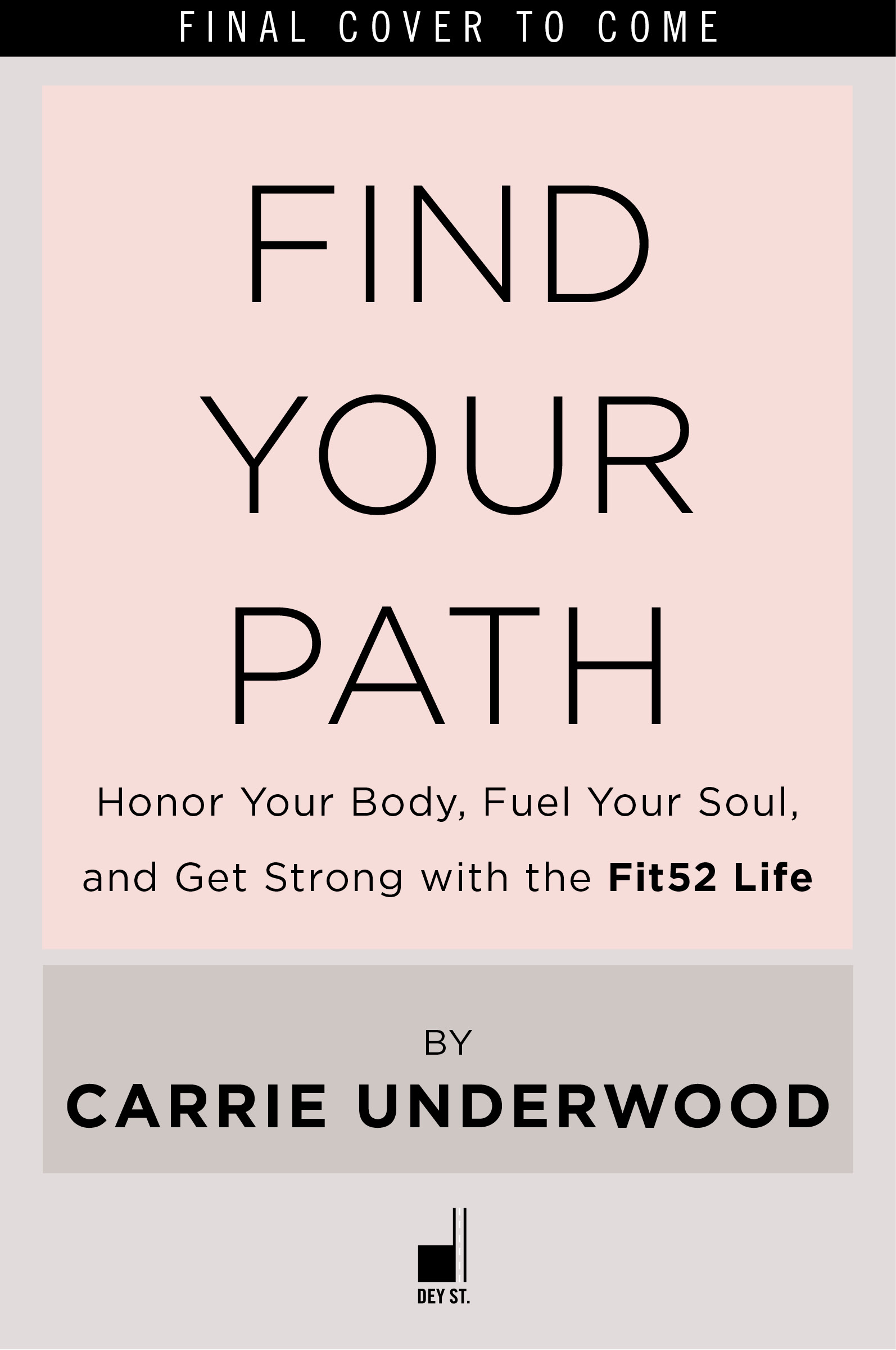 DEY STREET BOOKS TO PUBLISH DEBUT FITNESS & LIFESTYLE BOOK BY CARRIE